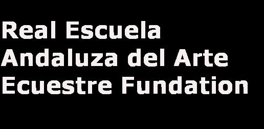 Fondation Real Escuela Andaluza del Arte Ecuestre