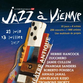 Jazz à Vienne 2017 – 37ème édition